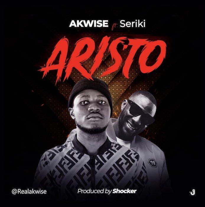 AKWise ft Seriki Aritso Mp3 Download