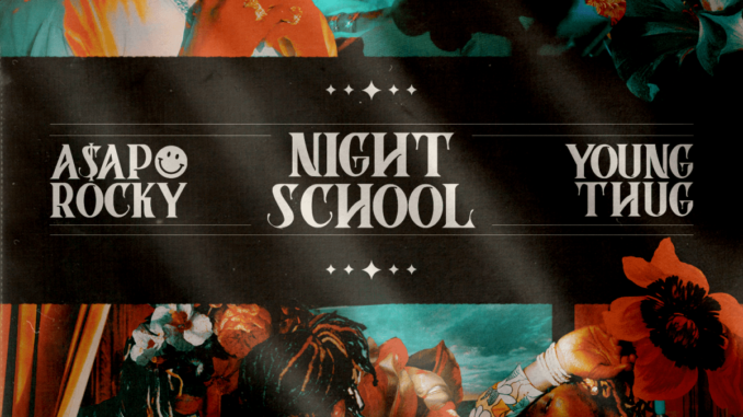 ASAP Rocky ft Young Thug Night School Mp3 Download