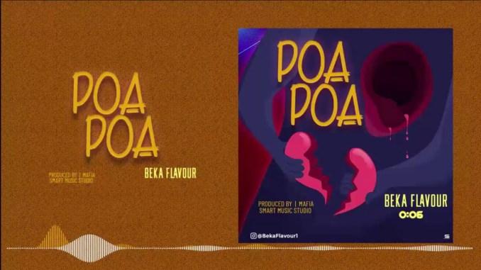 Beka Flavour Poa Poa Mp3 Download