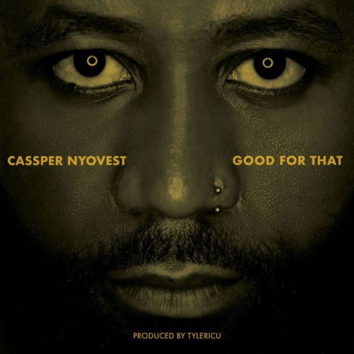 Cassper Nyovest Good For That Mp3 Download