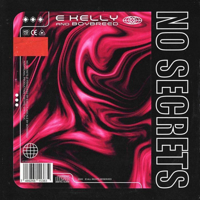AUDIO E-Kelly ft. Boybreed – No Secrets
