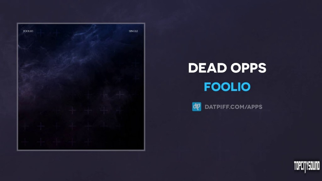 Foolio Dead Opps Mp3 Download