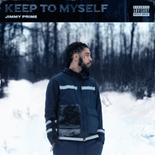 Jimmy Prime Keep To Myself Mp3 Download
