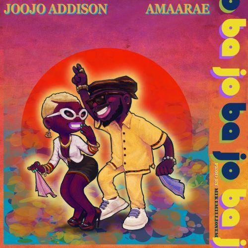 Joojo Addison Ft Amaarae Ba Jo Mp3 Download