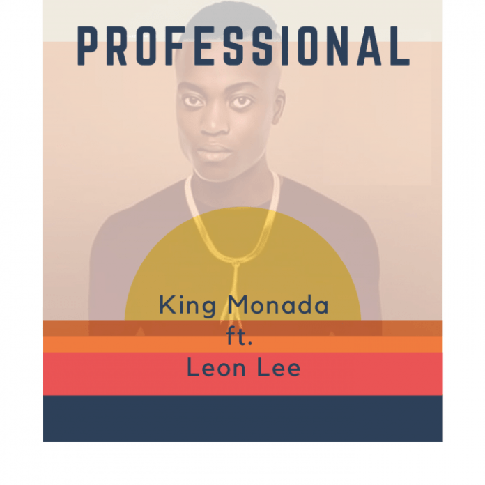 King Monada ft Leon Lee Professional Mp3 Download