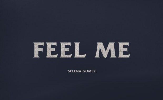Selena Gomez Feel Me Mp3 Download