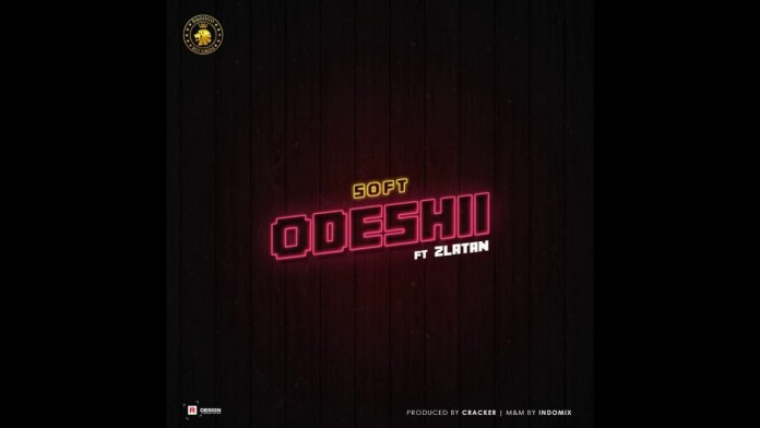 Soft Zlatan Odeshii Mp3 Download