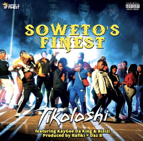 Soweto's Finest Tikoloshi ft Kaygee Da King & Bizizi Mp3 Download