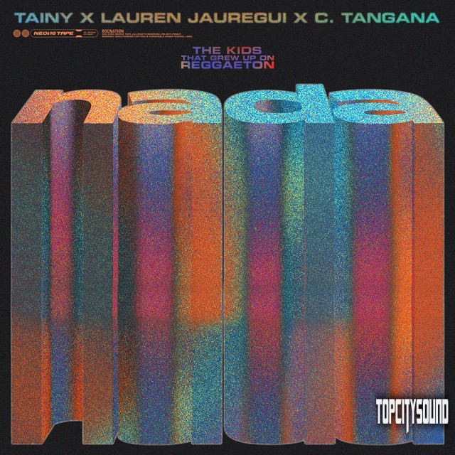 Tainy Ft Lauren Jauregui & C tangana Nada Mp3 Download
