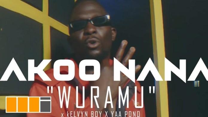 Video Akoo Nana Ft KelvynBoy & Yaa Pono Wuramu Mp4 Download