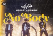 DJ Neptune, Joeboy, Mr Eazi Nobody Lyrics