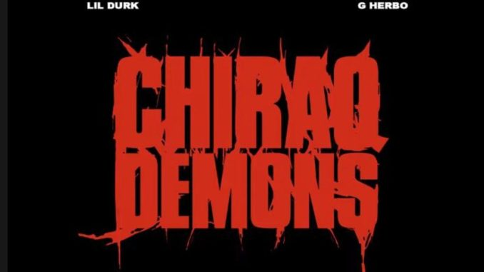 Lil Durk Ft G Herbo Chiraq Demons Mp3 Download