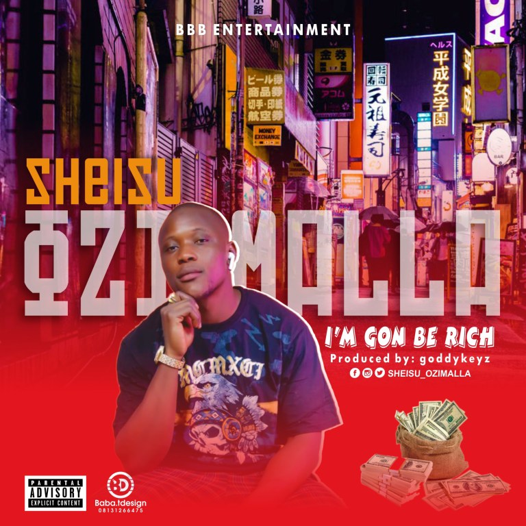 Ozi Malla I'm Gon Be Rich Mp3 Download