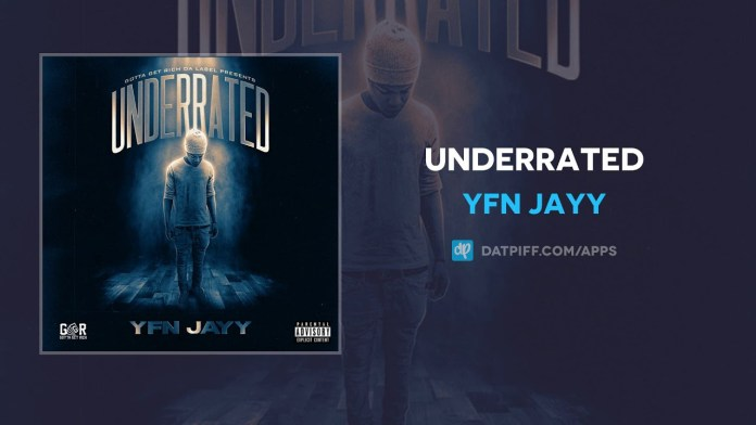 YFN Jayy Underrated Mp3 Download