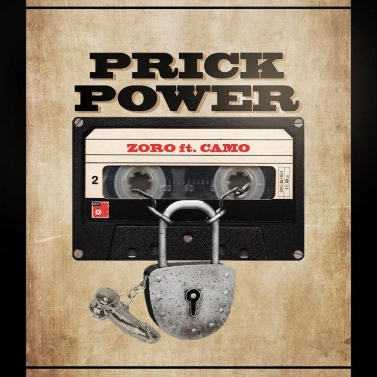 Zoro ft Camo Blaizz Prick Power Mp3 Download