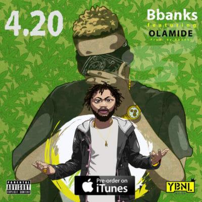 AUDIO: BBanks Ft. Olamide – 420