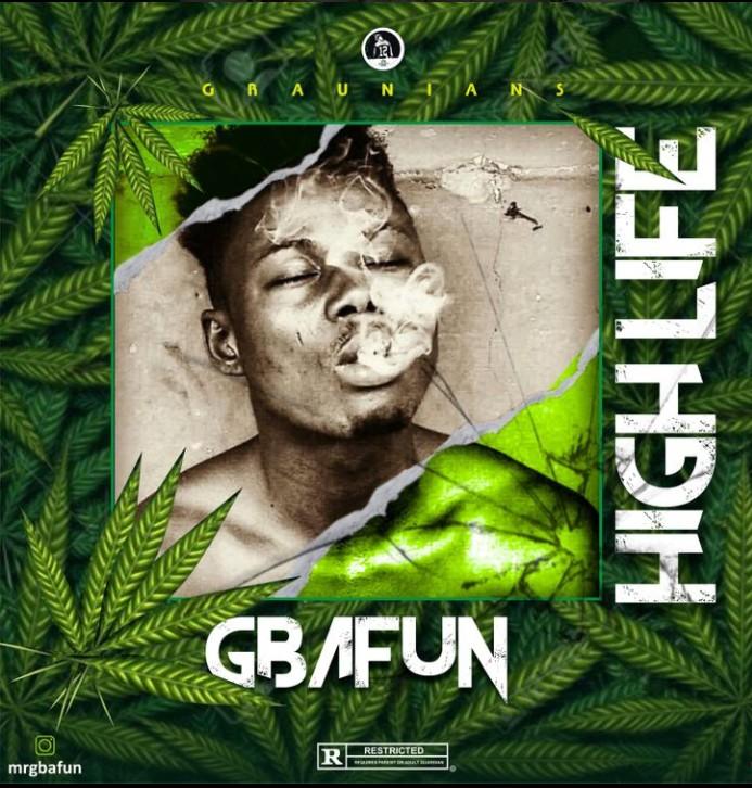 Mr Gbafun High Life Mp3 Download