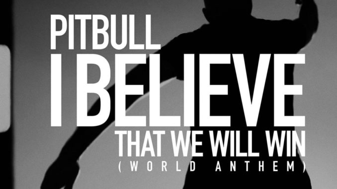 Pitbull I Believe That We Will Win Mp3 Download