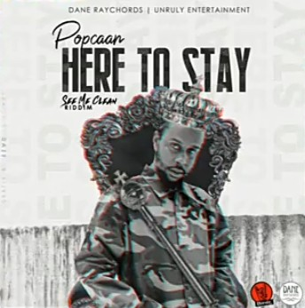 Popcaan Here To Stay Mp3 Download