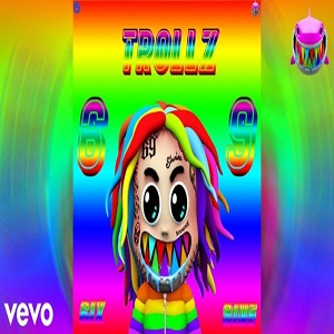 6ix9ine - Trollz Audio Feat Nicki Minaj | Mp3 Download | Ivorystreams