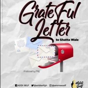 Addi Self Grateful Letter To Shatta Wale Mp3 Download