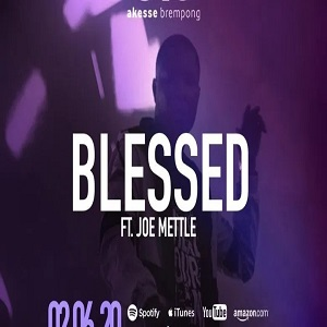 Akesse Brempong Ft Joe Mettle Blessed Mp3 Download