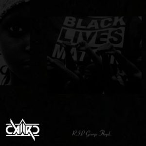 Caiiro Black Lives Matter Mp3 Download