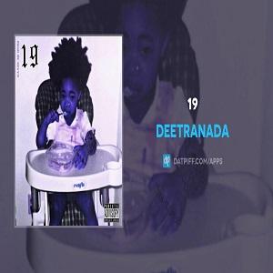 DEETRANADA 19 Mp3 Download