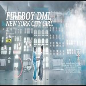 Fireboy DML New York City Girl Mp3 Download