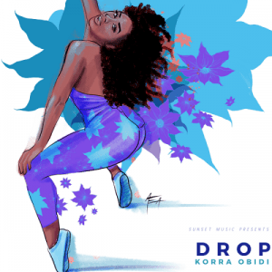 Korra Obidi Drop Mp3 Download