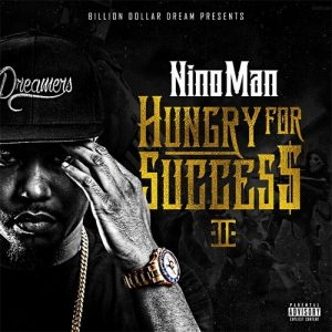 Nino Man Hungry For Success 3 Album Zip Download