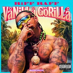Riff Raff Vanilla Gorilla Album Zip Download