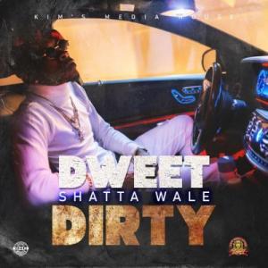 Shatta Wale Dweet Dirty Mp3 Download