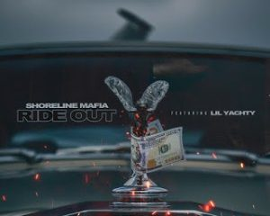Shoreline Mafia Ft Lil Yachty Ride Out Mp3 Download
