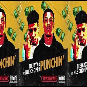 Teejayx6 & NLE Choppa – Punchin' Mp3 Download