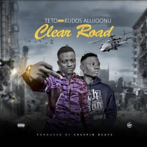 Teto Ft Kudos Aljoonu Clear Road Mp3 Download