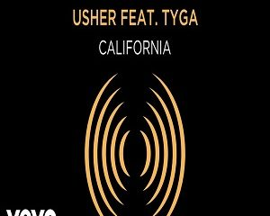 Usher Ft Tyga California From Songland Mp3 Download