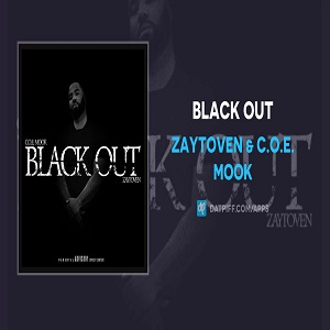 Zaytoven & C.O.E. Mook Black Out Mp3 Download