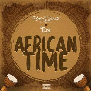 KrizBeatz Ft Teni African Time Mp3 Download