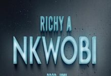 RichyA Nkwobi Mp3 Download