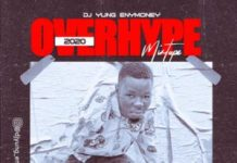 Download DJ Yung Enymoney - OVERHYPE 2020 MIXTAPE MP3