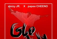 Ateizy Jr X Papee Cheeno – Gbe Body Mp3 Download