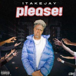 1TakeJay – Please