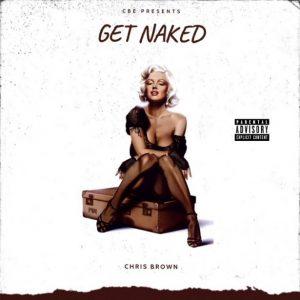 Chris Brown – Get Naked