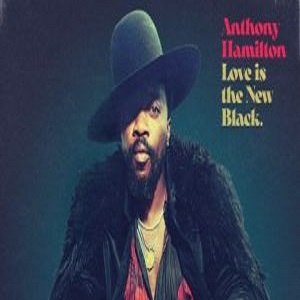 Anthony Hamilton Ft Rick Ross Real Love Mp3 Download